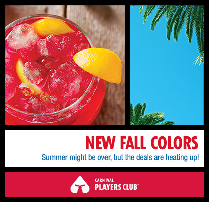 Carnival Players Club - New Fall Colors - Summer might be over, but the deals are heating up!