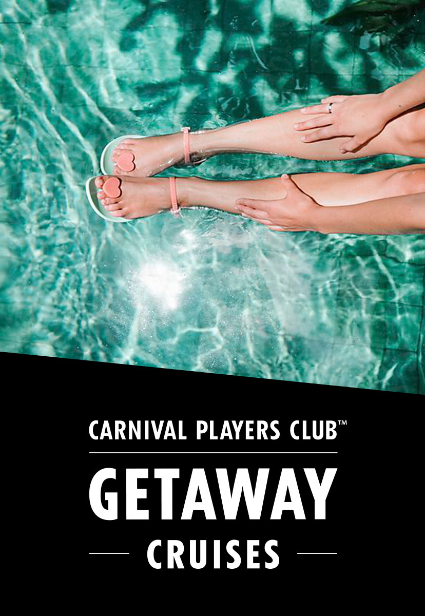 Carnival Players Club Getaway Cruises