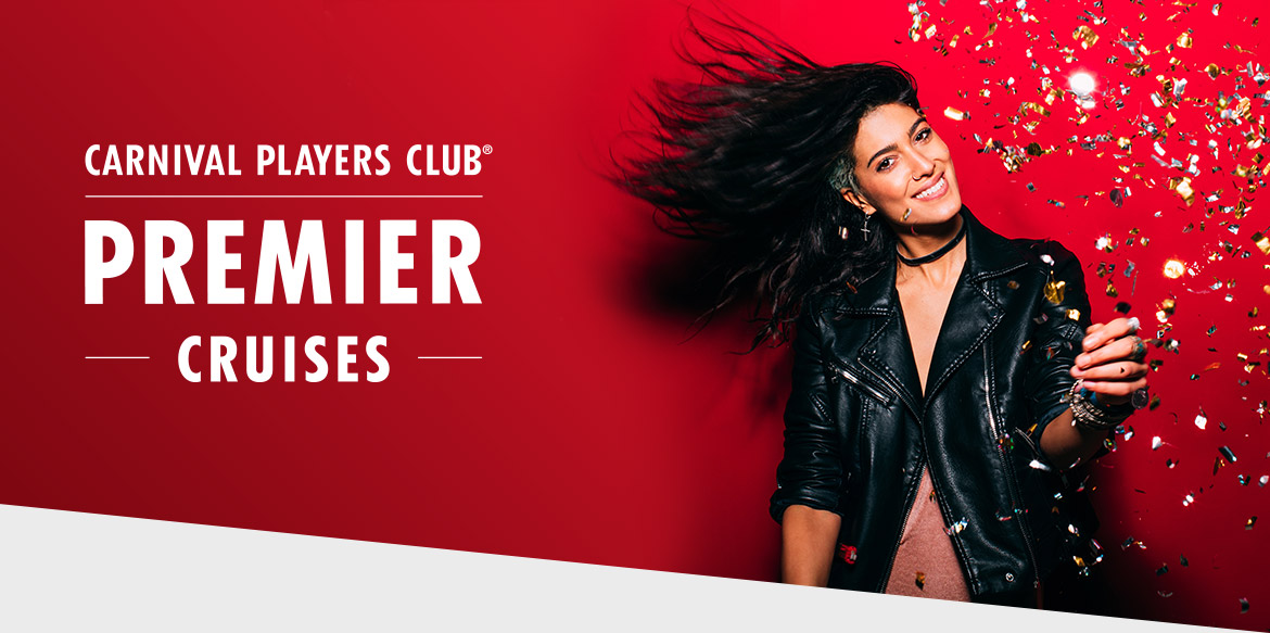 Carnival Players Club Premier Cruises